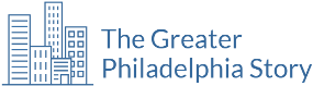The Greater Philadelphia Story